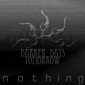 DarkerDays-Tomorrow-A-Nothi