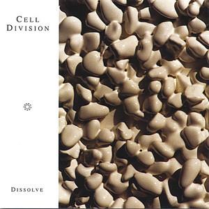 celldivision-Album-Dissolve