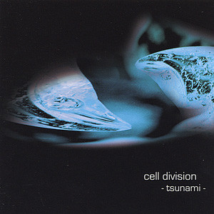 celldivision-Album-Tsunami